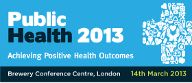 Public Health 2013: – Achieving Positive Health Outcomes