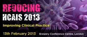 Reducing HCAIs 2013: – Improving Clinical Practice